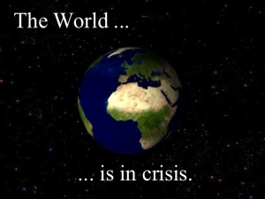 the-world-is-in-crisis-world-awareness-movement-1-728